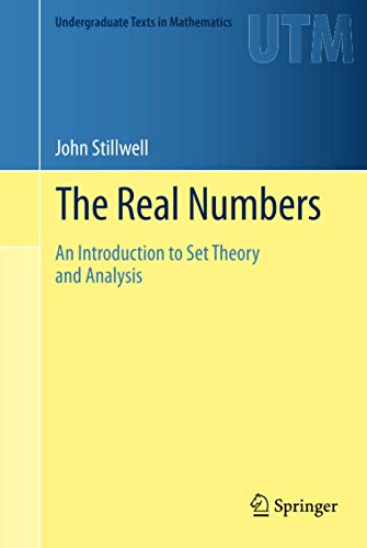 The Real Numbers By John Stillwell