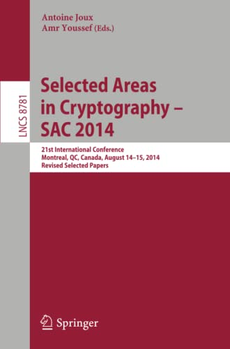 Selected Areas in Cryptography -- SAC 2014 By Antoine Joux