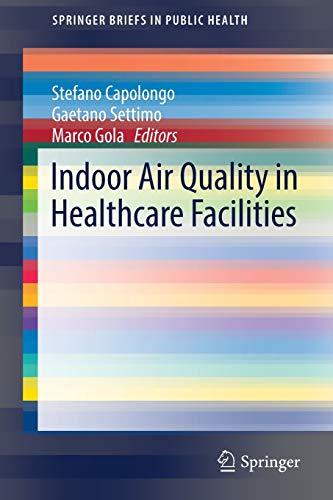 Indoor Air Quality in Healthcare Facilities By Stefano Capolongo