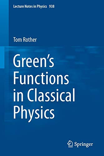 Green's Functions in Classical Physics By Tom Rother