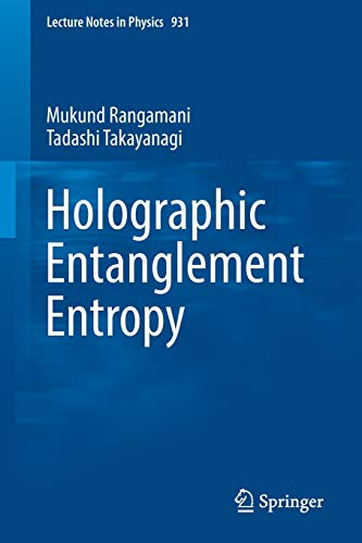Holographic Entanglement Entropy By Mukund Rangamani