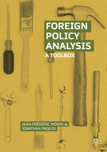 Foreign Policy Analysis By Jean-Frederic Morin