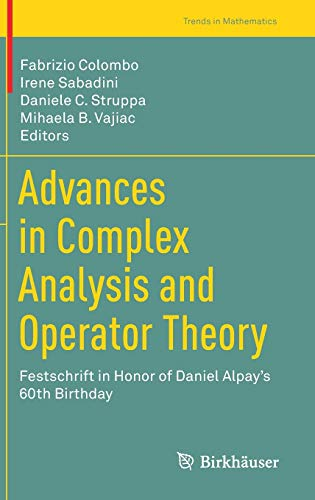 Advances in Complex Analysis and Operator Theory By Fabrizio Colombo