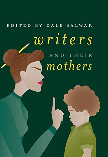 Writers and Their Mothers par Dale Salwak