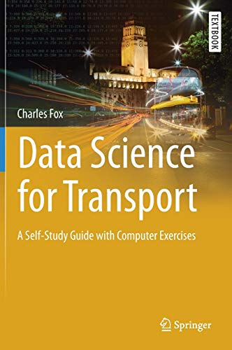 Data Science for Transport By Charles Fox