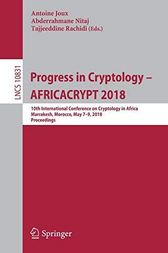 Progress in Cryptology - AFRICACRYPT 2018 By Antoine Joux