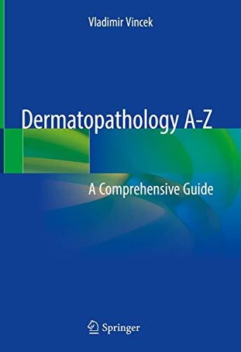 Dermatopathology A-Z By Vladimir Vincek
