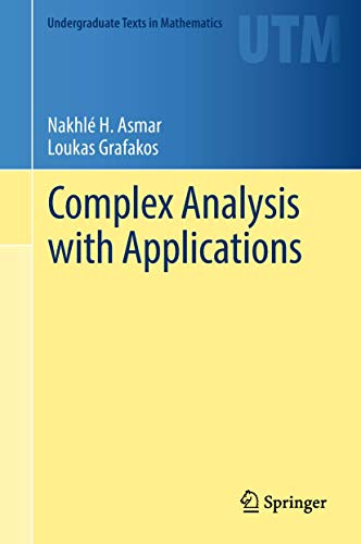 Complex Analysis with Applications By Nakhle H. Asmar