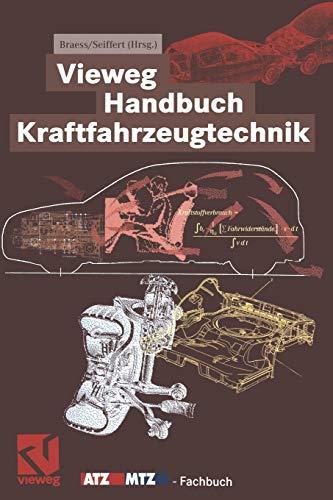 Vieweg Handbuch Kraftfahrzeugtechnik By Hans-Hermann Braess