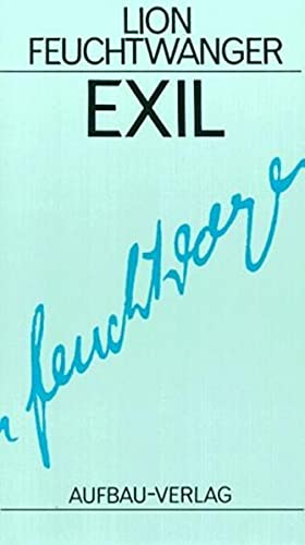 Exil By Lion Feuchtwanger