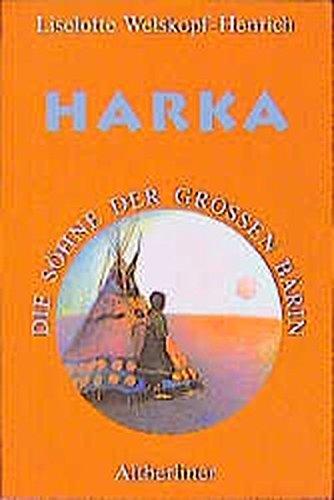 Die Söhne der Großen Bärin. Band 1: Harka