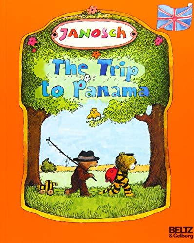 The Trip to Panama By Anthea Bell