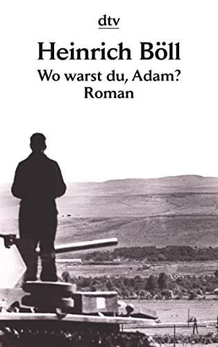 Wo warst du, Adam? By Heinrich Boll