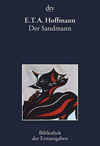 Der Sandmann: Berlin 1816 By E.T.A. Hoffmann
