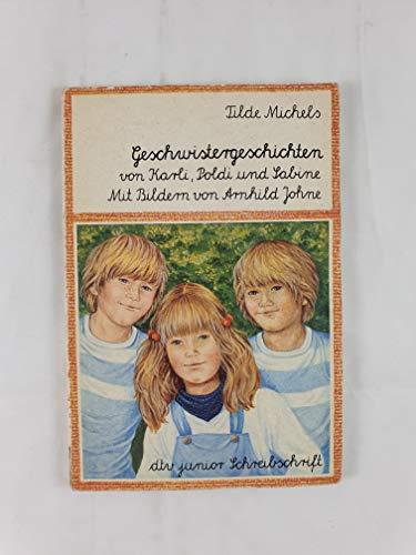 Geschwistergeschichten von Karli, Poldi und Sabine