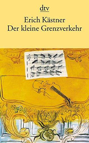 Der kleine Grenzverkehr By Erich Kastner
