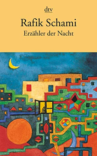 Erzähler der Nacht. By Rafik Schami