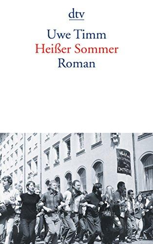 Heisser Sommer By Uwe Timm