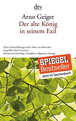 Der alte Konig in seinem Exil von Arno Geiger