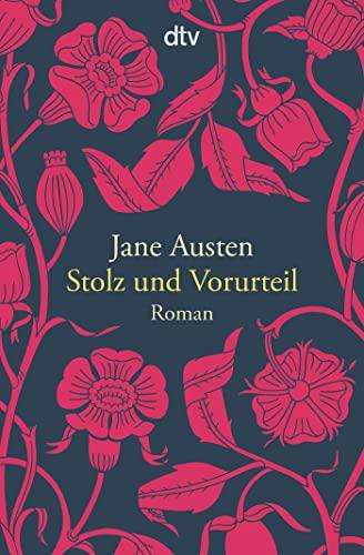 Stolz und Vorurteil: Roman von Jane Austen