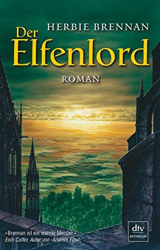 Der Elfenlord: Roman By Herbie Brennan