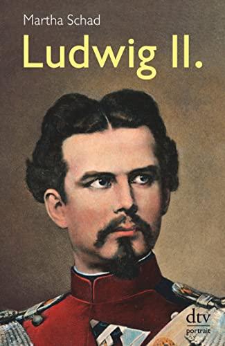 Ludwig II. By Martha Schad