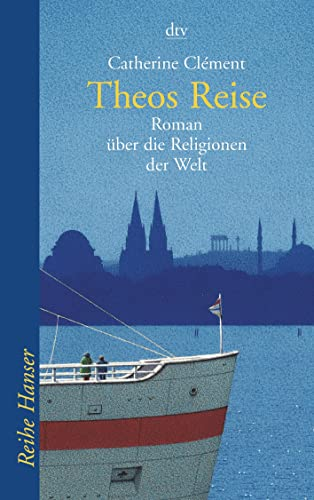 Theos Reise By Catherine Clement