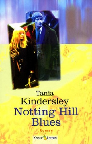 Notting Hill Blues By Tania Kindersley