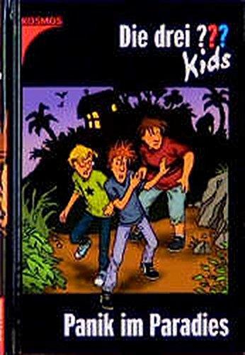 Die drei Fragezeichen-Kids, Bd.1, Panik im Paradies By Stefanie. Wegner