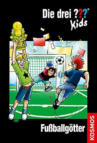 Die drei ??? Kids 42. Fußballgötter (drei Fragezeichen) By Boris Pfeiffer