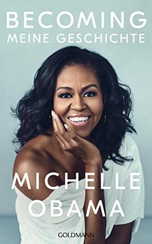 Becoming Meine Geschichte von Michelle Obama
