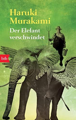 Der Elefant verschwindet By Haruki Murakami