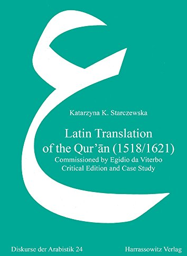 Latin Translation of the Qur'an (1518/1621) By Katarzyna K Starczewska