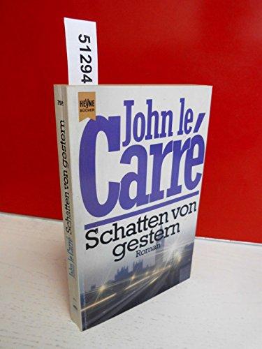 Schatten Von Gestern by John le Carre
