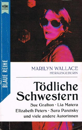 T?dliche Schwestern By Marilyn: Hrsg. Wallace