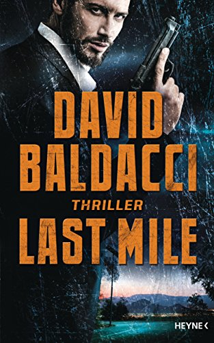 Last Mile: Thriller By David Baldacci