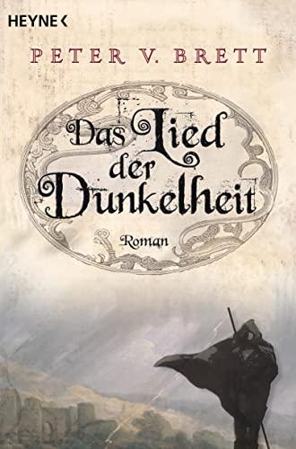 Das Lied der Dunkelheit: Roman By Peter V. Brett