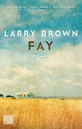 Fay: Roman By Larry Brown