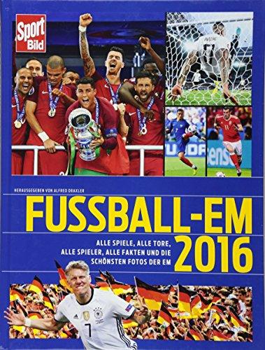 Fußball-EM 2016: Alle Spiele, alle Tore, alle Spieler, alle Fakten und die schönsten Fotos By Alfred Draxler