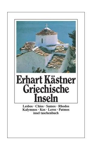 Griechische Inseln. By Erhart Kästner