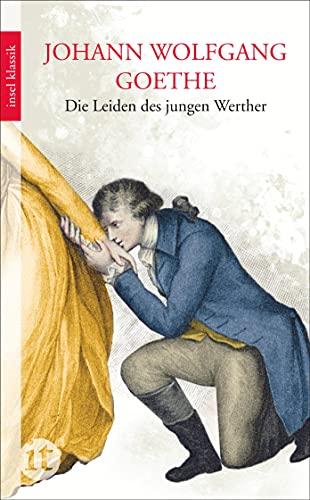 Die Leiden des jungen Werther By J W von Goethe