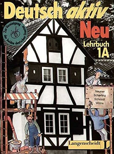 Deutsch Aktiv Neu - Level 1 By G Neuner