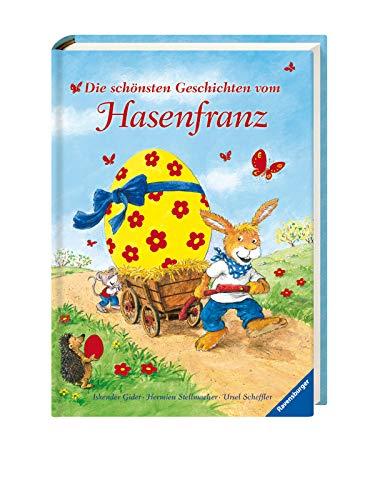Die schönsten Geschichten vom Hasenfranz By Ursel Scheffler
