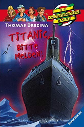 Titanic, Bite Melden By Thomas Brezina