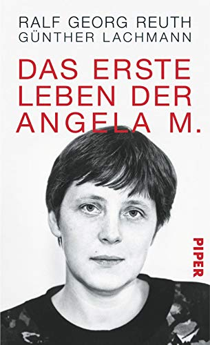 Das erste Leben der Angela M. By Gnther Lachmann