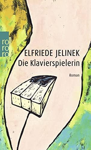Die Klavierspielerin By Elfriede Jelinek