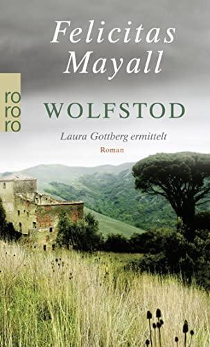 Wolfstod: Laura Gottberg ermittelt By Felicitas Mayall