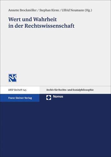 Wert Und Wahrheit in Der Rechtswissenschaft By Annette Brockmoller