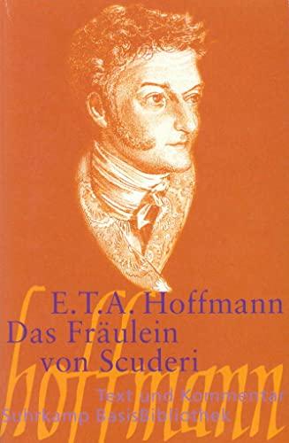 Das Fraulein von Scuderi By E T A Hoffmann