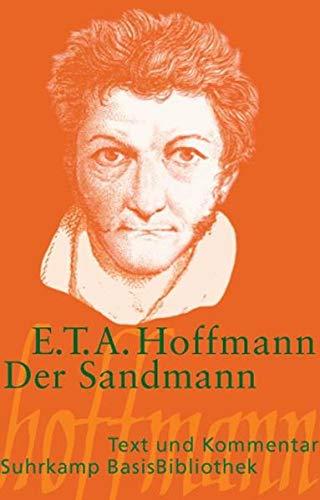 Der Sandmann - Text und Kommentar By E T A Hoffmann
